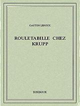 """Afficher """"Rouletabille chez Krupp"""""""